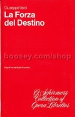 La Forza Del Destino Libretto English/Italian (G Schirmer's Collection of Opera Librettos series)