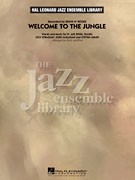 Welcome To The Jungle - Score & Parts (Jazz Ensemble Library)