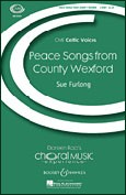 Peace Songs From County Wexford 2-pt & Piano