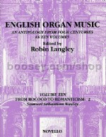 English Organ Music, Volume 10: From Rococo To Romanticism 2