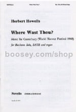Where Wast Thou? (SATB)