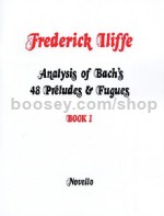 Analysis of Bach's Fourty-Eight Preludes and Fugues, Book 1