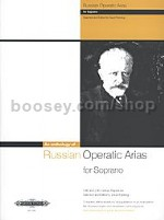 Russian Operatic Arias for Soprano 19th and 20th Century Repertoire (with CD)