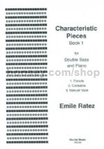 Characteristic Pieces Book 1 for double bass & piano