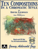 Ten Compositions In A Chromatic Style Liebman & CD (Jamey Aebersold Jazz Play-along)