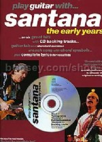 Play Guitar With... Santana: The Early Years (Book & CD)
