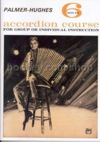 Accordion Course Book 6 (Palmer-Hughes Accordion Course)