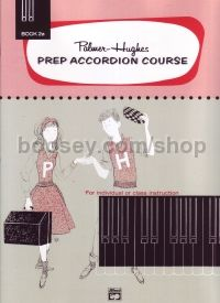 Prep Accordion Course Book 2a (Palmer-Hughes Accordion Course)