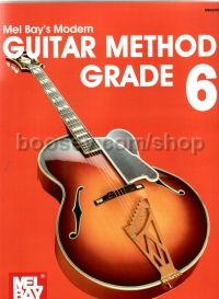 Mel Bay Modern Guitar Method Grade 6