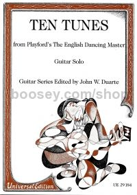 Ten Tunes from Playfords the English Dancing Master (Guitar)
