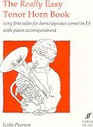 The Really Easy Tenor Horn Book (Tenor Horn & Piano)