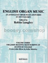 English Organ Music, Vol.III - The John Reading Manuscripts At Dulwich College