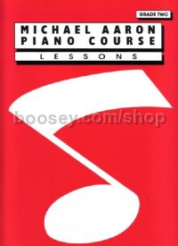 Piano Course Lessons 2 (Michael Aaron Piano Course series)