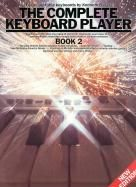 The Complete Keyboard Player, Book 2 (Original Edition)