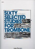 60 Selected Studies for Trombone, Book 1