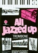 All Jazzed Up for Trombone or Euphonium (Treble Clef) (Book only)