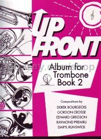 Up Front Album for Trombone, Book 2 (Treble Clef)