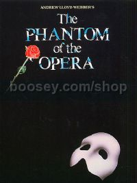 The Phantom of the Opera - vocal selections (PVG)