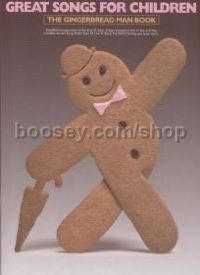 Great Songs For Children Gingerbread Man Revised