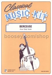 Berceuse Classical Music Kit 201