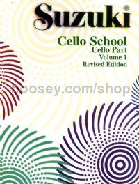Cello School, Vol. 1 (Revised edition)