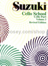 Cello School, Vol. 3 (Revised edition)