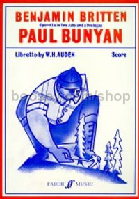 Paul Bunyan, Op.17 (Solo Voices, Chorus & Orchestra)