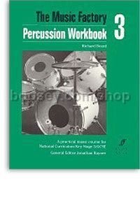 The Music Factory: Percussion Workbook III