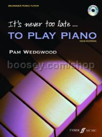 Its Never Too Late To Play Piano