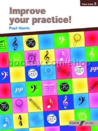 Improve Your Practice! Grade 5 (Piano)