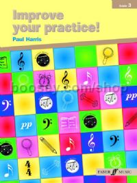 Improve Your Practice! - Instrumental Grade 3 (Any Instrument)