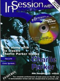 In Session with Charlie Parker (Alto Saxophone)