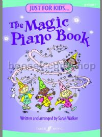 Just For Kids: The Magic Piano Book