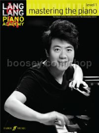 Lang Lang Piano Academy: Mastering The Piano, Level 1 (Piano)