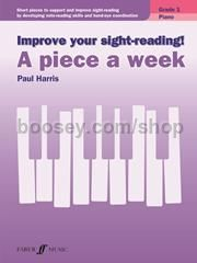 Improve Your Sight Reading! A Piece a Week - Piano Grade 1