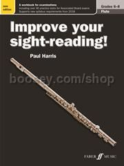 Improve your sight-reading! Flute Grades 6-8 (New Edition)