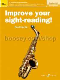 Improve Your Sight Reading! Saxophone Grades 1-5