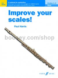 Improve your scales! Flute Grades 1-3 (New Edition)