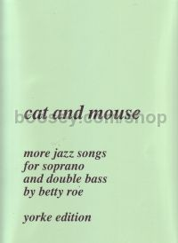 Cat & Mouse More Jazz Songs Soprano/stringbass