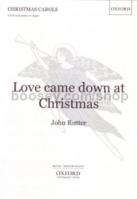 Love Came Down At Christmas (SATB & piano/organ/strings)