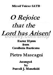 O Rejoice That The Lord Has Arisen SATB