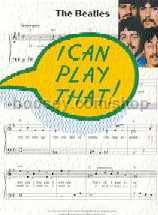 I Can Play That! Beatles