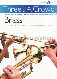 Three's a Crowd Brass Junior Book A
