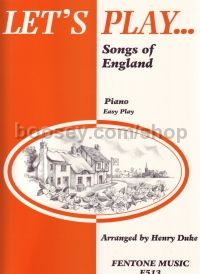 Lets Play Songs Of England Easy piano
