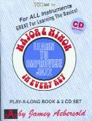 Major & min in every key: Learn to Improvise Jazz (Book & CD) (Jamey Aebersold Jazz Play-along)