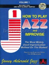 How To Play Jazz & Improvise (Book & CD) (Jamey Aebersold Jazz Play-along)