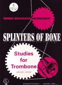 Splinters of Bone - Studies for Trombone (treble clef)