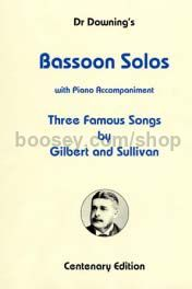 Three Famous Songs by Gilbert and Sullivan for bassoon & piano