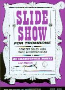 Slide Show for trombone (treble clef) (book only)