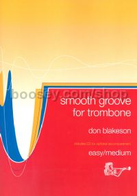 Smooth Groove for Trombone (Bass Clef Book & CD)